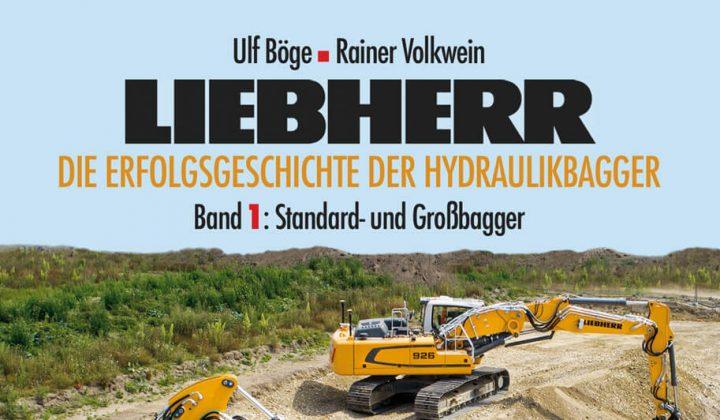 Buch: Erfolgsgeschichte der Liebherr-Hydraulikbagger